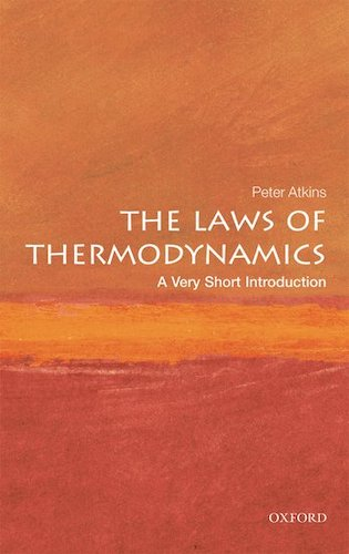 'The Laws of Thermodynamics' by Peter Atkins