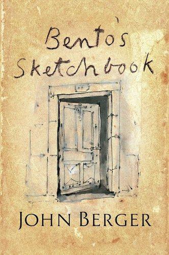 'Bento's Sketchbook' by John Berger