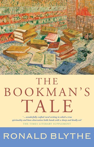 'The Bookman's Tale' by Ronald Blythe
