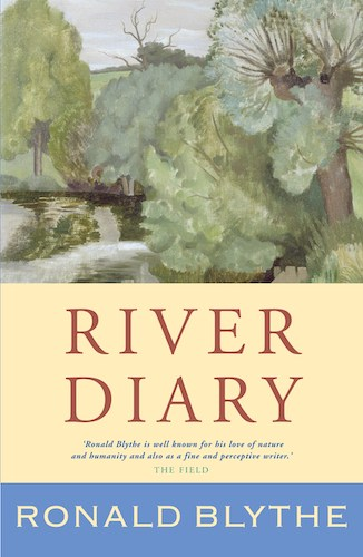 'River Diary' by Ronald Blythe