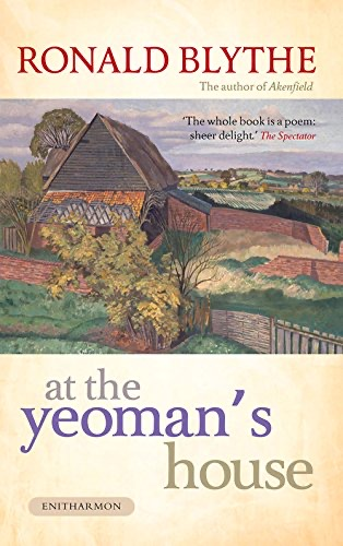 'At the Yeoman's House' by Ronald Blythe