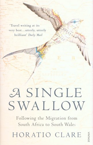 'A Single Swallow' by Horatio Clare