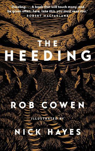 'The Heeding' by Rob Cowen & Nick Hayes