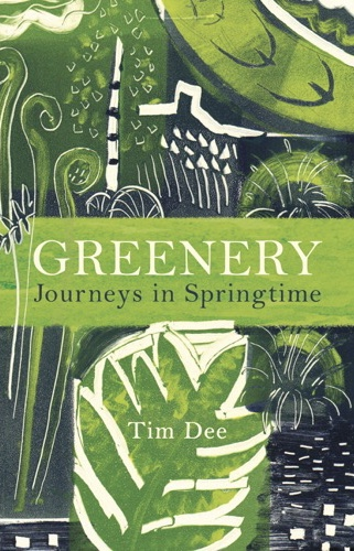 'Greenery' by Tim Dee