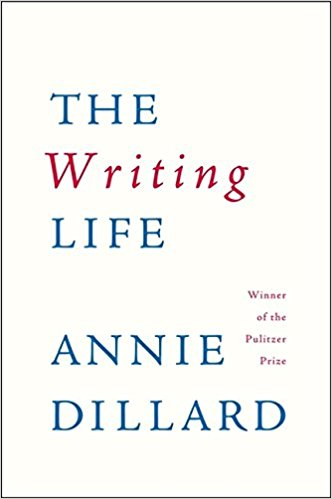 'The Writing Life' by Annie Dillard