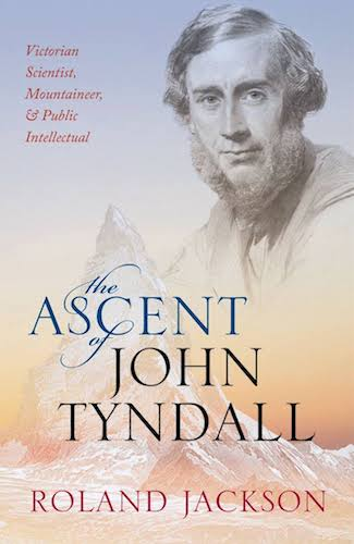 'The Ascent of John Tyndall' by Roland Jackson