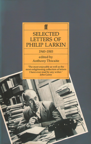 Selected Letters of Philip Larkin