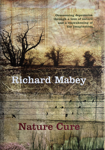 'Nature Cure' by Richard Mabey