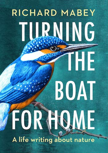 'Turning the Boat for Home' by Richard Mabey