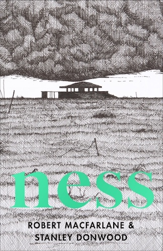 'Ness' by Robert Macfarlane & Stanley Donwood