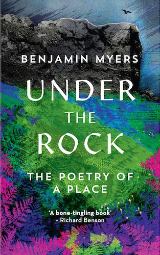 'Under the Rock' by Benjamin Myers