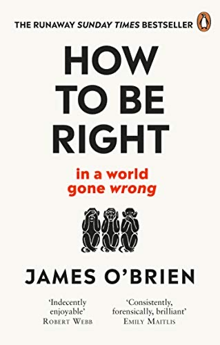 'How to be Right' by James O'Brien