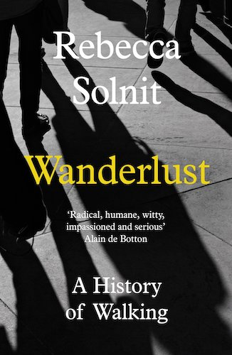 'Wanderlust' by Rebecca Solnit