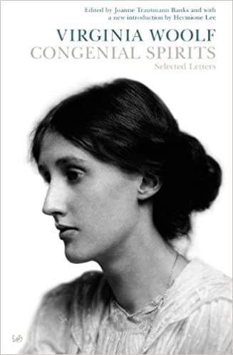 'Congenial Spirits' by Virginia Woolf